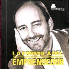 Libros de segunda mano: LA FÓRMULA DEL EMPRENDEDOR.. Lote 148162553