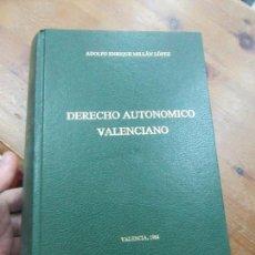 Libros de segunda mano: LIBRO DERECHO AUTONÓMICO VALENCIANO ADOLSO E. MILLÁN LÓPEZ 1984 L-17981. Lote 148167706