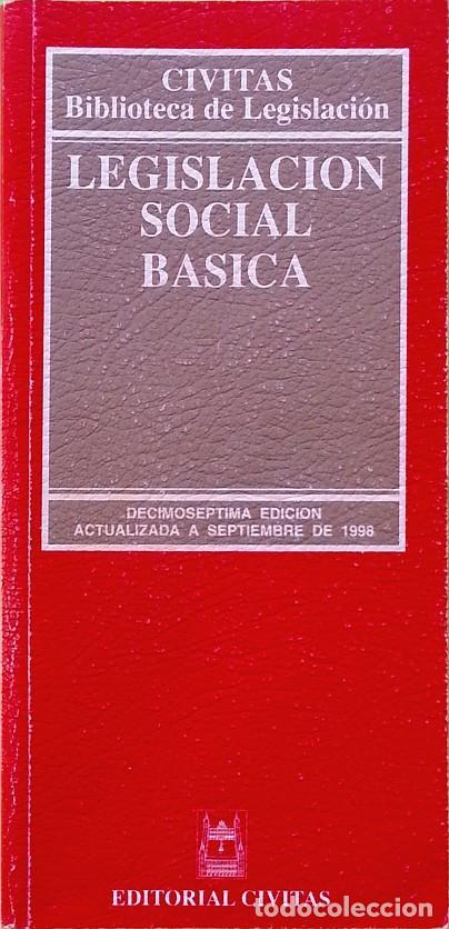LEGISLACIÓN SOCIAL BÁSICA (Libros de Segunda Mano - Ciencias, Manuales y Oficios - Derecho, Economía y Comercio)