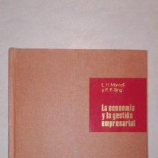 Libros de segunda mano: LA ECONOMÍA Y LA GESTIÓN EMPRESARIAL - LEROY H. MANTELL Y FRANCIS P. SING - COLECCIÓN ESADE 1979. Lote 148503222