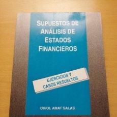 Libros de segunda mano: SUPUESTOS DE ANÁLISIS DE ESTADOS FINANCIEROS. EJERCICIOS Y CASOS RESUELTOS (ORIOL AMAT SALAS). Lote 148538590