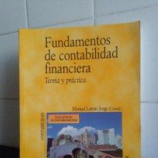 Libros de segunda mano: FUNDAMENTOS DE CONTABILIDAD FINANCIERA, TEORÍA Y PRÁCTICA - MANUEL LARRÁN. Lote 148643698