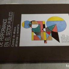 Libros de segunda mano: LA AUDITORIA DE PERFORMANCE EN EL SECTOR PUBLICO / FERNANDO TERMES ANGLES / CONTROL DE EFICACIA. Lote 148976462