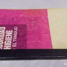 Libros de segunda mano: ORDENANZA GENERAL DE SEGURIDAD E HIGIENE EN EL TRABAJO/ TEXTOS LEGALES MINISTERIO DE TRABAJO. Lote 148985390