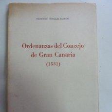 Livros em segunda mão: ORDENANZAS DEL CONCEJO DE GRAN CANARIA. 1531. MORALES. 1974. Lote 149440546