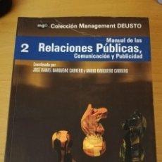 Libros de segunda mano: MANUAL DE LAS RELACIONES PÚBLICAS, COMUNICACIÓN Y PUBLICIDAD (COLECCIÓN MANAGEMENT DEUSTO). Lote 149475790
