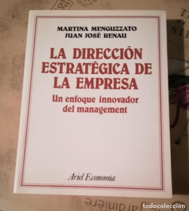LA DIRECCIÓN ESTRATÉGICA DE LA EMPRESA - MARTINA MENGUZZATO / JUAN JOSÉ RENAU (Libros de Segunda Mano - Ciencias, Manuales y Oficios - Derecho, Economía y Comercio)