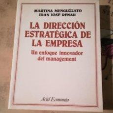 Libros de segunda mano: LA DIRECCIÓN ESTRATÉGICA DE LA EMPRESA - MARTINA MENGUZZATO / JUAN JOSÉ RENAU. Lote 149569918