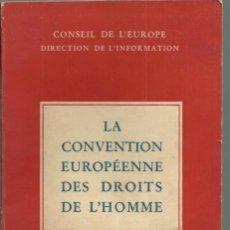 Libros de segunda mano: LA CONVENTION EUROPÉENNE DES DROITS DE L´HOMME, STRASBOURG 1952 ( PRIMERA ED. MUNDIAL ). Lote 149598910