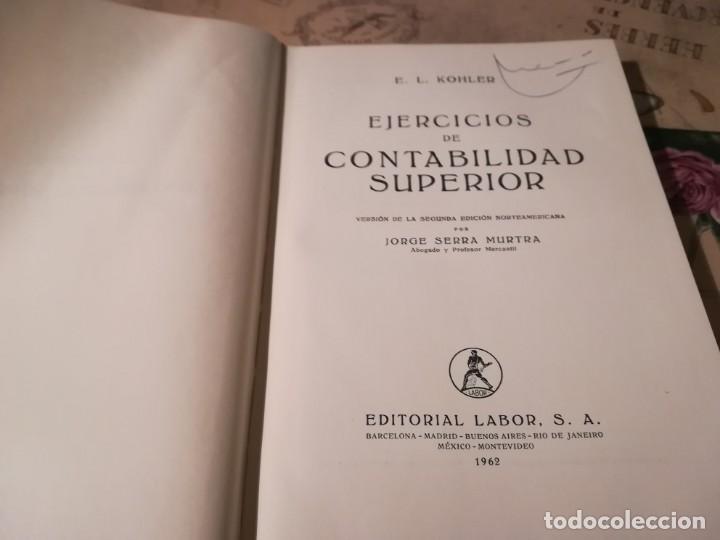 Libros de segunda mano: Ejercicios de Contabilidad Superior - E.L. Kohler - 1962 - Foto 4 - 149617930