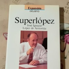 Libros de segunda mano: SUPERLÓPEZ. JOSÉ IGNACIO LÓPEZ DE ARRIORTÚA - MARÍA ARANA / MANU ÁLVAREZ. Lote 149620226
