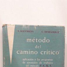 Libros de segunda mano: METODO DEL CAMINO CRITICO. METODO P.E.R.T. - A. KAUFMANN; G. DESBRAZEILLE. Lote 149797834