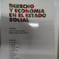 Libros de segunda mano: DERECHO Y ECONOMÍA EN EL ESTADO SOCIAL - JAVIER CORCUERA, MIGUEL ANGEL GARCÍA. Lote 149315618