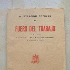 Libros de segunda mano: L.PRIETO CASTRO Y M.SANCHO IZQUIERDO.ILUSTRACION POPULAR AL FUERO DEL TRABAJO.EDITORIAL IMPERIO.1938. Lote 150145074