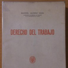 Libros de segunda mano: LIBRO - DERECHO DEL TRABAJO - MANUEL ALONSO OLEA - UNIVERSIDAD DE MADRID - 1971 . Lote 150334486