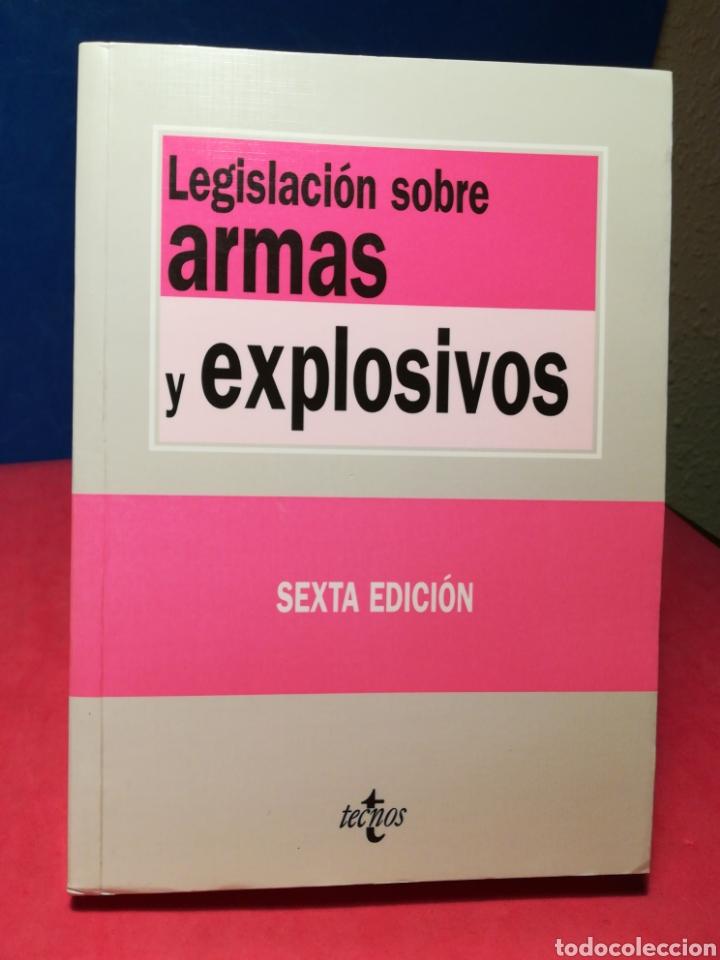 LEGISLACIÓN SOBRE ARMAS Y EXPLOSIVOS - TECNOS, 2006 (Libros de Segunda Mano - Ciencias, Manuales y Oficios - Derecho, Economía y Comercio)