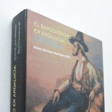 Libros de segunda mano: EL BANDOLERISMO EN ANDALUCÍA, III JORNADAS. 22 Y 23 OCTUBRE 1999 EN JAUJA, PEDANÍA DE LUCENA - JORNA. Lote 150774516