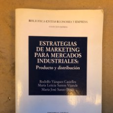 Libros de segunda mano: ESTRATEGIAS DE MARKETING PARA MERCADOS INDUSTRIALES (PRODUCTO Y DISTRIBUCIÓN). VV.AA.. EDITORIAL CIV. Lote 150934349