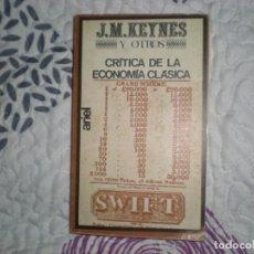 Libros de segunda mano: CRÍTICA DE LA ECONOMÍA CLÁSICA;J.M.KEYNES Y OTROS;ARIEL 1972. Lote 151394102