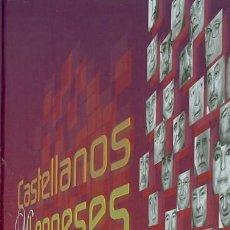 Libros de segunda mano: CASTELLANO LEONESES POR DERECHO. LAS ENTREVISTAS DE ROCIO HIDALGO Y JULIÁN ÍÑIGO. Lote 151525738