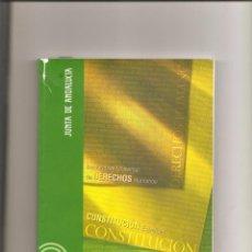 Libros de segunda mano: 3168. CONSTITUCION. ESTATUTO AUTONOMIA ANDALUCIA. DECLARACION DERECHOS HUMANOS. Lote 151622538