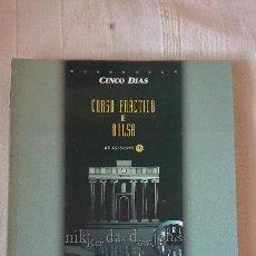Libros de segunda mano: CURSO PRÁCTICO DE BOLSA - AB ASESORES CON LA COLABORACIÓN DE CEPSA. Lote 151877390