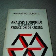 Libros de segunda mano: ANALISIS ECONOMICO DE LA EMPRESA Y REDUCCION DE COSTES. CONDE L. ALEJANDRO.. Lote 151911316