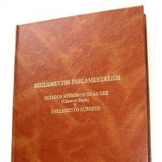 Libros de segunda mano: REGLAMENTOS PARLAMENTARIOS ESTADOS MIEMBROS DE CEE (CÁMARAS BAJAS) Y PARLAMENTO EUROPEO. Lote 151958954