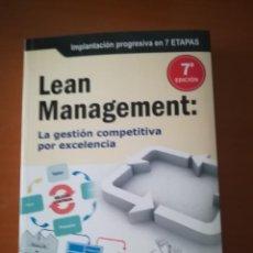 Libros de segunda mano: LIBRO LEAN MANAGEMENT LA GESTION COMPETITIVA POR EXCELENCIA. Lote 176741674
