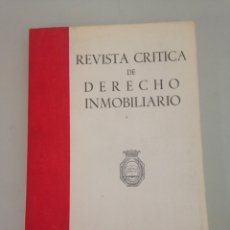 Libros de segunda mano: REVISTA CRÍTICA DE DERECHO INMOBILIARIO. AÑO LII. NOVIEMBRE-DICIEMBRE. Nº 517. Lote 152048969