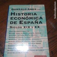 Libros de segunda mano: HISTORIA ECONÓMICA DE ESPAÑA SIGLOS XIX Y XX /ANES, GONZALO .. Lote 152488314