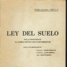 Libros de segunda mano: LEY DEL SUELO. AÑO 1977. (AP). Lote 51783673