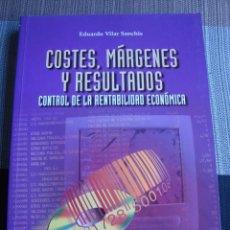 Libros de segunda mano: COSTES, MÁRGENES Y RESULTADOS - CONTROL DE LA RENTABILIDAD ECONÓMICA. Lote 152756126