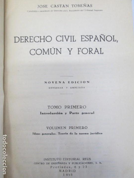 Libros de segunda mano: JOSE CASTAN TOBEÑAS. DERECHO CIVIL ESPAÑOL, COMUN Y FLORAL. 6 LIBROS. EDITORIAL REUS - Foto 8 - 153018666