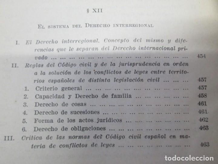 Libros de segunda mano: JOSE CASTAN TOBEÑAS. DERECHO CIVIL ESPAÑOL, COMUN Y FLORAL. 6 LIBROS. EDITORIAL REUS - Foto 45 - 153018666