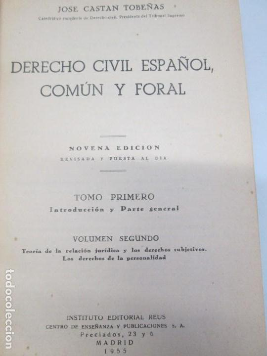 Libros de segunda mano: JOSE CASTAN TOBEÑAS. DERECHO CIVIL ESPAÑOL, COMUN Y FLORAL. 6 LIBROS. EDITORIAL REUS - Foto 48 - 153018666