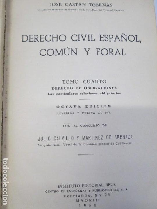 Libros de segunda mano: JOSE CASTAN TOBEÑAS. DERECHO CIVIL ESPAÑOL, COMUN Y FLORAL. 6 LIBROS. EDITORIAL REUS - Foto 61 - 153018666