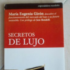 Libros de segunda mano: SECRETOS DE LUJO - MARÍA EUGENIA GIRÓN. Lote 153319750