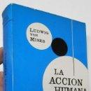 Libros de segunda mano: LA ACCIÓN HUMANA - LUDWIG VON MISES. Lote 153330162