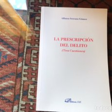 Libros de segunda mano: LA,PRESCRIPCIÓN DEL,DELITO. ALFONSO SERRANO. BUEN ESTADO. Lote 158937029