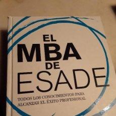 Libros de segunda mano: EL MBA DE ESADE, DE ESADE BUSINESS SCHOOL. PLANETA, 2010 (1ª ED.). EXCELENTE ESTADO.. Lote 142357902