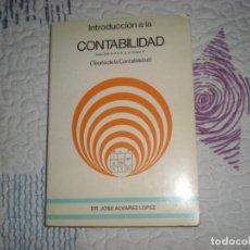 Libros de segunda mano: INTRODUCCIÓN A LA CONTABILIDAD;JOSÉ ÁLVAREZ;DONOSTIARRA;1986. Lote 153814070