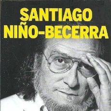 Libros de segunda mano: MAS ALLA DEL CRASH SANTIAGO NIÑO BECERRA. Lote 153899882