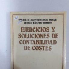 Libros de segunda mano: EJERCICIOS Y SOLUCIONES DE CONTABILIDAD DE COSTES. Lote 153929186