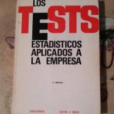 Libros de segunda mano: LOS TESTS ESTADÍSTICOS APLICADOS A LA EMPRESA - GERALD MENTHA. Lote 153987086