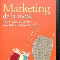 Libros de segunda mano: MARKETING DE LA MODA - ANA ISABEL VÁZQUEZ CASCO - EDICIONES PIRÁMIDE - MARKETING SECTORIAL. Lote 154069424