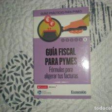 Libros de segunda mano: GUÍA FISCAL PARA PYMES.FÓRMULAS PARA ALIGERAR TUS FACTURAS;VV.AA;EXPANSIÓN;2014. Lote 154532774
