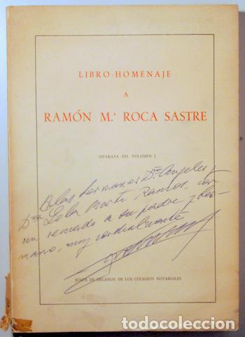 ROCA SASTRE, RAMÓN Mª - LIBRO-HOMENAJE A RAMÓN Mª ROCA SASTRE - MADRID - DEDICADO (Libros de Segunda Mano - Ciencias, Manuales y Oficios - Derecho, Economía y Comercio)