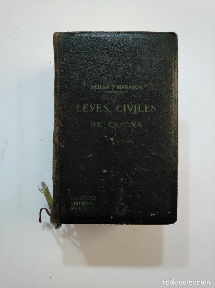 Libros de segunda mano: LEYES CIVILES DE ESPAÑA. - MEDINA Y MARAÑON - INSTITUTO EDITORIAL REUS -. 1943. 2 TOMOS. TDK374 - Foto 5 - 154670794
