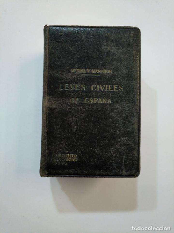 Libros de segunda mano: LEYES CIVILES DE ESPAÑA. - MEDINA Y MARAÑON - INSTITUTO EDITORIAL REUS -. 1943. 2 TOMOS. TDK374 - Foto 2 - 154670794
